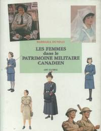 Les Femmes Dans Le Patrimoine Militaire Canadien