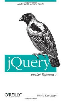 image of jQuery Pocket Reference: Read Less, Learn More