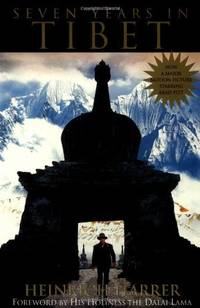 Seven Years in Tibet Heinrich Harrer; Richard Graves; Peter Fleming and His Holi
