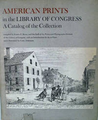 American Prints in The Library of Congress A Catalog of the Collection
