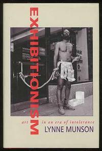 Exhibitionism: Art in an Era of Intolerance