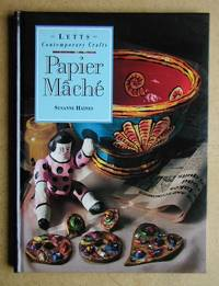 Papier Mache by  Susanne Haines - Hardcover - Reprint. - 1992 - from N. G. Lawrie Books. (SKU: 14793)