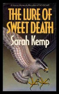 THE LURE OF SWEET DEATH - A Dr Tina May Forensic Mystery