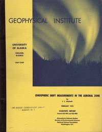image of IONOSPHERIC DRIFT MEASUREMENTS IN THE AURORAL ZONE. UAG-R209