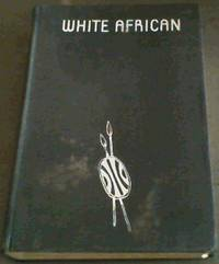 White African by  L S B Leakey - First Edition - 1937 - from Chapter 1 Books and Biblio.co.uk