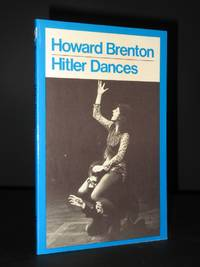 Hitler Dances by Howard Brenton - Paperback - 1st Edition  - 1982 - from Tarrington Books and Biblio.com