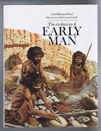 The Evolution of Early Man