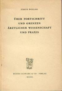 Ueber Fortschritt und Grenzen ärztlicher Wissenschaft und Praxis.