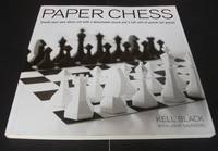 Paper Chess : Create Your Own Chess Set with a Detachable Board and 2 Full Sets of Punch-Out Pieces