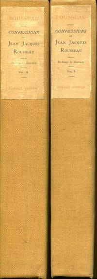 The Confessions of Jean Jacques Rousseau, Library Edition, complete in two volumes