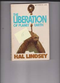 image of The Liberation of Planet Earth by Lindsey, Hal