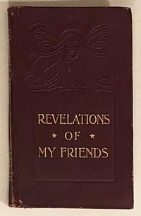Revelations of My Friends.