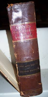 Kinne's Pleading, Practice and Forms in Action and Special Proceedings at Law and in Equity in the State of Iowa Volume II, Revised Edition, 1897