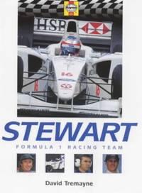 Stewart: Formula 1 Racing Team (Formula 1 Teams S.)