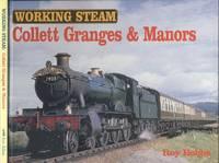 Collett Granges & Manors (Working Steam Series)