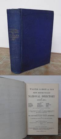 NEW SOUTH WALES NATIONAL DIRECTORY for 1867-68. Including Sydney, Bathurst, Maitland, Newcastle, Goulburn, Forbes, Armidale Tamworth, Grafton, Murrurundi, Muswellbrook, Singleton, Mudge, etc.