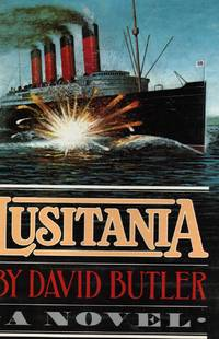 Lusitania by  David Butler - First Edition; Second Printing - 1982 - from Bookshop Baltimore (SKU: 7835)
