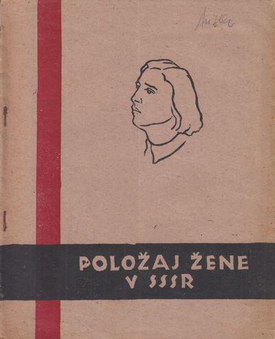 Položaj žene v SSSR [The situation...