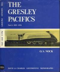 The Gresley Pacifics- Part 2: 1935 - 1974.