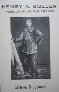 Henry A. Boller Missouri River Fur Trader