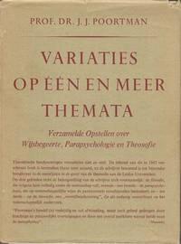 Variaties op één en meer themata. Verzamelde opstellen over wijsbegeerte, parapsychologie en theosofie