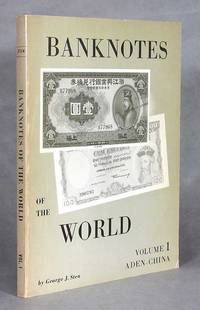 Banknotes of the World, Volume I