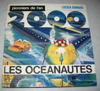 image of Les Oceanautes (Pionniers de l'an 2000)