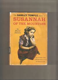 Susannah of the Mounties (Shirley Temple Edition)
