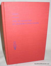 The Quance Lectures in Canadian Education; The Humanities in Modern Education