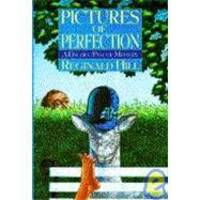image of Pictures of Perfection (Dalziel and Pascoe Mysteries)