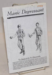 Manic Depressant, issue no. eight; To Defend Or To Dismantle