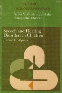 Speech and Hearing Disorders in Children.