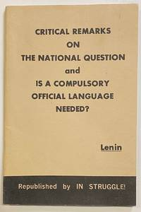 image of Critical Remarks on the National Question and Is a Compulsory Official Language Needed