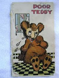 POOR TEDDY. + PRINCESS WHITE MOUSE.
