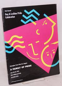 The 1993 Gay and Lesbian Pride Celebration: A Family of Pride; June 26  & 27, 1993, West Hollywood Park, CA, official souvenir program