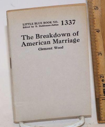 Girard, KS: Haldeman-Julius Company, n.d.. 62p., lightly worn wraps, 3.5x5 inches. Little Blue Book ...