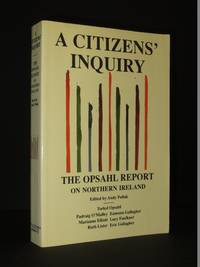 A Citizen's Inquiry: The Opsahl Report on Northern Ireland