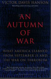 image of An Autumn Of War What America Learned from September 11 and the War on  Terrorism