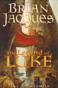 image of The Legend of Luke: A Tale from Redwall (Redwall, Book 12)