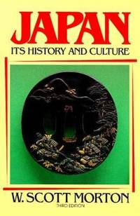 Japan : Its History and Culture by Scott W. Morton - Paperback - 1993 - from ThriftBooks and Biblio.com