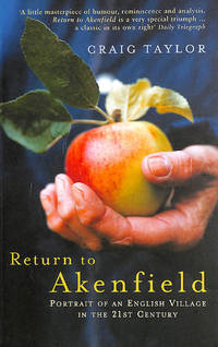Return To Akenfield: Portrait Of An English Village In The 21st Century by  Craig Taylor - Paperback - 2007-03-01 - from M Godding Books Ltd (SKU: 202194)