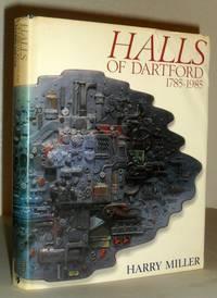 Halls of Dartford 1785-1985