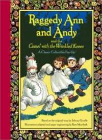 image of Raggedy Ann and Andy and the Camel with the Wrinkled Knees