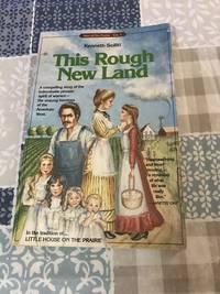 This Rough New Land (Ann of the Prairie)
