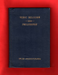 Vedic Religion and Philosophy - 1937 First Edition