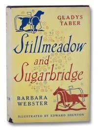 Stillmeadow and Sugarbridge