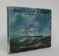 image of Sailing Ships of The Maritimes: An Illustrated History of Shipping and Shipbuilding in The Maritime Provinces of Canada, 1750-1925