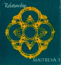 MAITREYA 5: RELATIONSHIPS by  Hazel Silber (ed.) Bercholz - Paperback - First printing - 1974 - from By The Way Books and Biblio.com