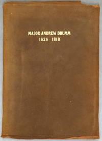 Major Andrew Drumm, 1828-1919