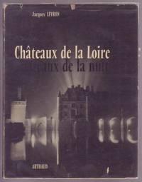 Chateaux de la Loire / Chateaux de la nuit by  Jacques Levron - Paperback - 1954 - from Ultramarine Books (SKU: 000828)
